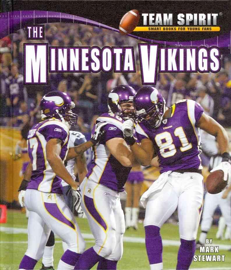 The Minnesota Vikings By Stewart, Mark